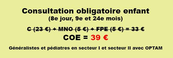 ... de même que la majoration pour les enfants de moins de 2 ans (MNO) au  profit d une consultation obligatoire enfant, facturée 39 euros (lettre clé  COE). a145f9f40ccc